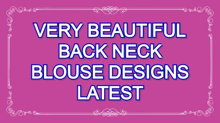 Very beautiful blouse back neck designs patterns – Blouse Designs
