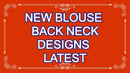 New Designer Blouse  Back Neck Designs  – Blouse Designs