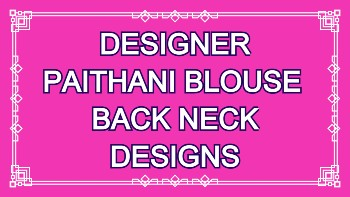 Latest Designer Blouse Back Neck Designs – Blouse Designs
