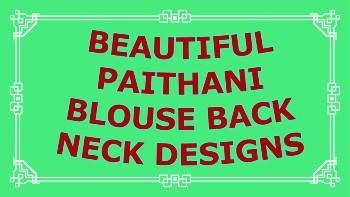 Beautiful Paithani Blouse Back Neck Designs – Blouse Designs